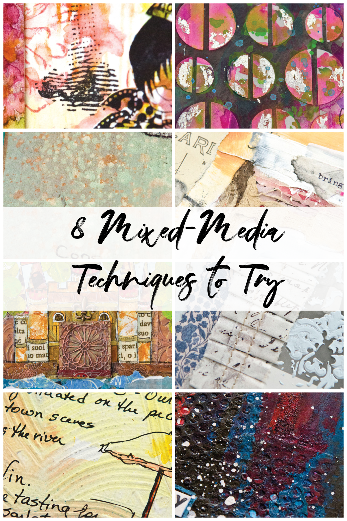 8 Mixed-Media Techniques to Try